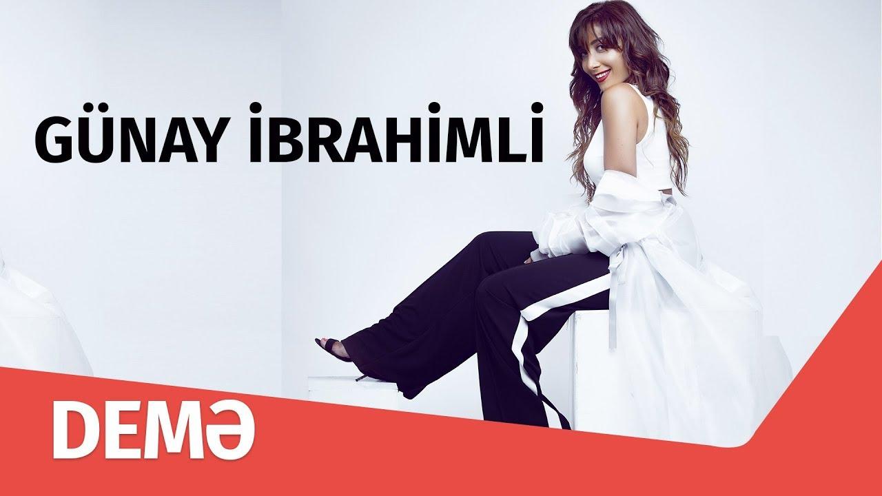 Gunay Ibrahimli Demə Youtube