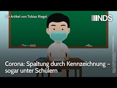 Corona: Spaltung durch Kennzeichnung – sogar unter Schülern   Tobias Riegel   NachDenkSeiten-Podcast