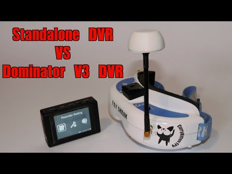 Dominator V3 and standalone DVR comparison