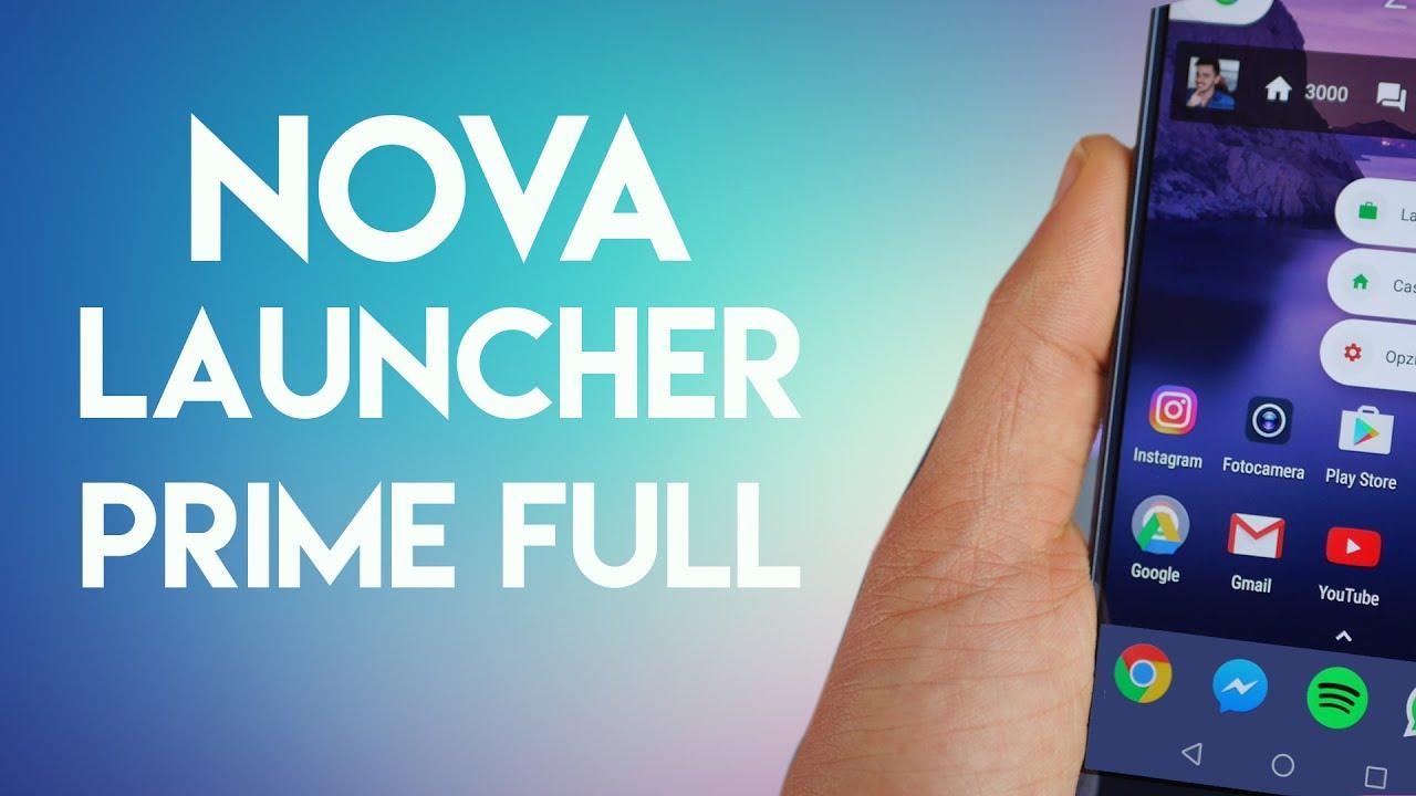 Nova launcher prime 2017 apk full | Nova Launcher Prime Apk Full