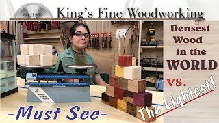 72 - Densest Wood in the WORLD vs the Lightest! Exotic wood Showdown MUST SEE