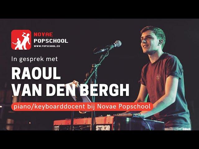 In gesprek met piano- en keyboarddocent Raoul van den Bergh van Novae Popschool.