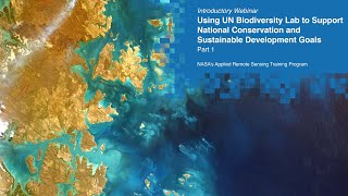 Nasa Arset: Introduction To Spatial Data And Policies For Biodiversity, Part 1/3