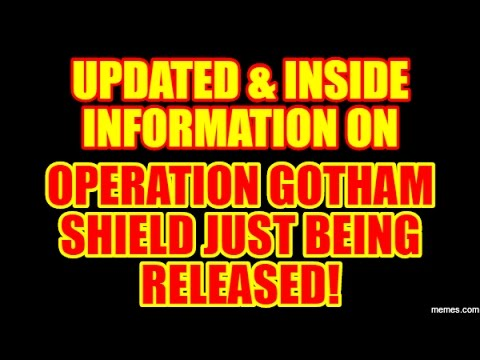 OPERATION GOTHAM SHIELD UPDATED & INSIDE INFORMATION April 23, 2017