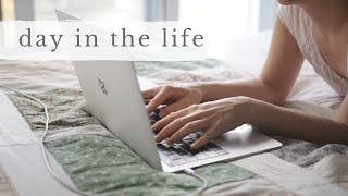 DAY IN THE LIFE | working from home