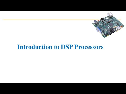 Introduction to DSP processors