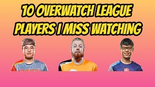 10 Overwatch League Players I Miss Watching