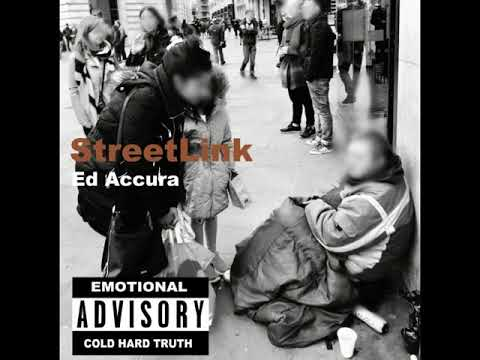 Ed Accura - StreetLink (Exclusive) Scheduled release July 27th 2018)