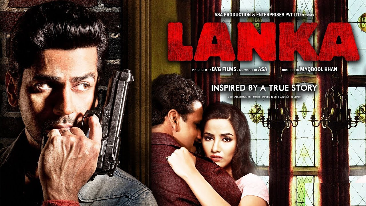Download LANKA (2019)   Full Hindi Movie   Manoj Bajpayee, Arjan Bajwa, Tia Bajpayee