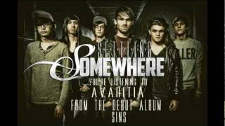 "Settling Somewhere - ""Avaritia"""