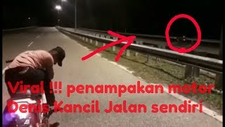 Video Viral !!!Penampakan Motor Alm. Denis Kancil Jalan sendiri download MP3, 3GP, MP4, WEBM, AVI, FLV Agustus 2018