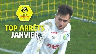 Top arrêts Ligue 1 Conforama - Janvier (saison 2017/2018)
