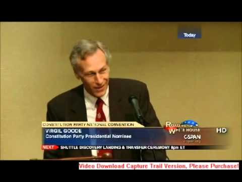 Virgil Goode Acceptance Speech - 2012 Constitution Party National Convention
