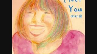 北村瞳 1st mini album「Meet You」 全曲つまみぐい 北村ひとみ 動画 26