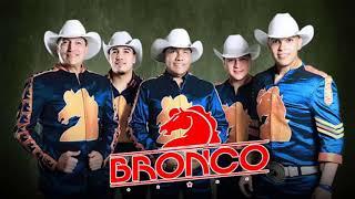 Bronco Exitos   Lo Mejor De Bronco Super Romanticas