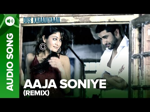 Aaja Soniye (Remix) (Full Audio Song)   Dus Kahaniyaan   Aftab Shivdasani & Neha Oberoi