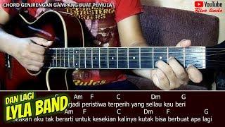 Lyla Band - Dan Lagi (TUTORIAL CHORD GITAR MUDAH BUAT PEMULA)
