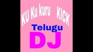 ku kuru  kuru hot Telegu kick 2 dj song MP3 download