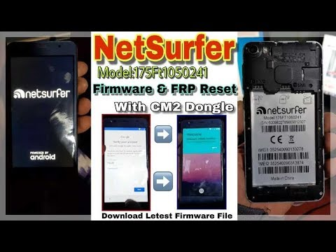How To Netsurfer 175FT1050241 Firmware & Frp Reset CM2 Dongle