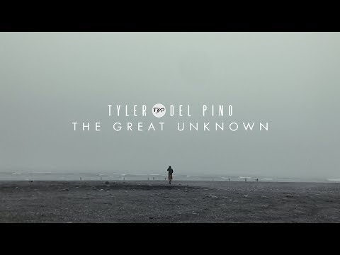 Tyler Del Pino - The Great Unknown (Official Lyric Video)