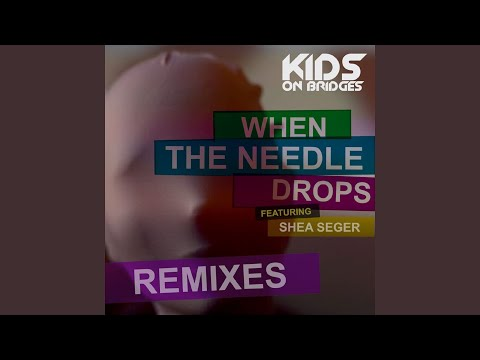 When the Needle Drops (Lisbon Kid Space Disco Remix) (feat. Shea Seger)