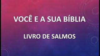 Você e sua Bíblia - Salmos | Escola dominical 27/09/2020 | Igreja Presbiteriana Floresta de BH