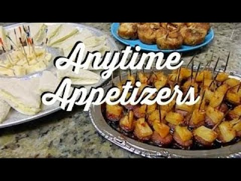 ANYTIME APPETIZERS RECIPES. Quick,  Easy and Delicious!