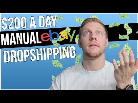 How I Make $200 A Day With Manual Ebay Dropshipping In 2019