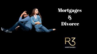 Mortgages & Divorce