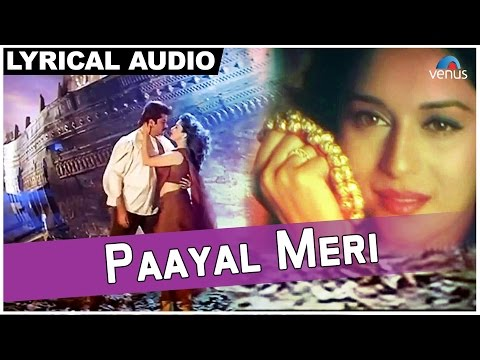 Paayal Meri Full Song With Lyrics | Rajkumar | Anil Kapoor, Madhuri Dixit