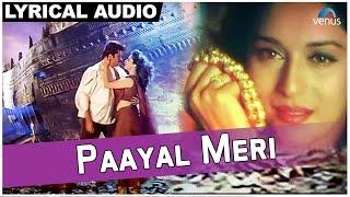 Paayal Meri Full Song With Lyrics | Rajkumar | Anil Kapoor, Madhuri Dixit