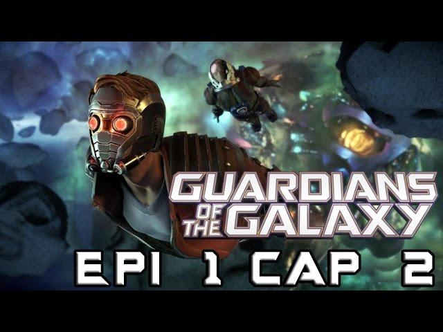 Telltale Series: Guardianes de la Galaxia Epi 1 Cap 2 - Gamora Vs Rocket!!