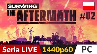 Surviving The Aftermath PL  odc.2 (#2) ⛺️ Pierwsze kataklizmy | Gameplay po polsku 4K