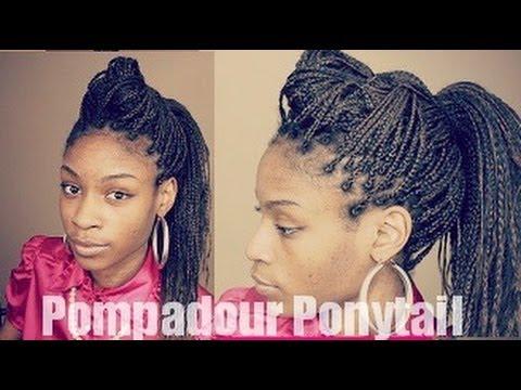 Box Braids Hairstyles Pompadour Ponytail  YouTube