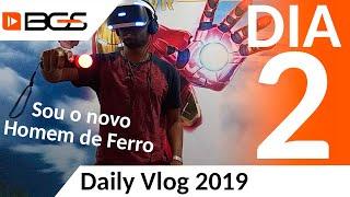 Virando o novo Homem de Ferro | Daily Vlog BGS 2019 | Dia 2
