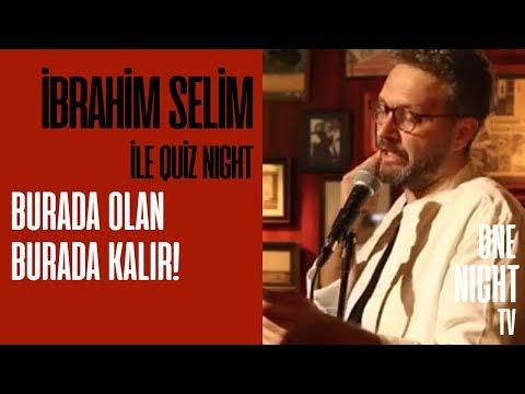 İbrahim Selim İle Quiz Night - 8 (Bölüm 1) – Burada Olan Burada Kalır!