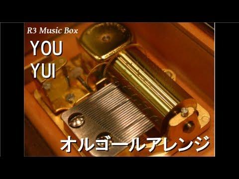 YOU/YUI【オルゴール】 (映画「パラダイス・キス」エンディングテーマ)