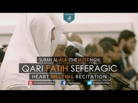 Heart Melting Recitation | Surah Al-A'la (The Most High) - Qari Fatih Seferagic