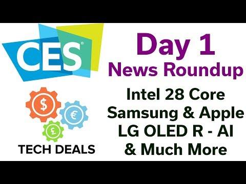 CES 2019 - Day 1 News - Intel 28 Core / Samsung & Apple / Intel H10 Hybrid M.2 / LG OLED R / AI