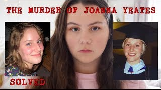 THE MURDER OF JOANNA YEATES