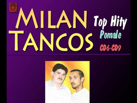 Milan Tancos TOP HITY CD6-CD9 (Pomale)