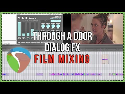Voice Through A Door Dialog FX Processing - Film Mixing in REAPER