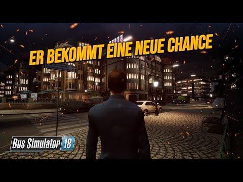 BUS SIMULATOR 18: Die neue Chance für IHN! | Bus Simulator 2018