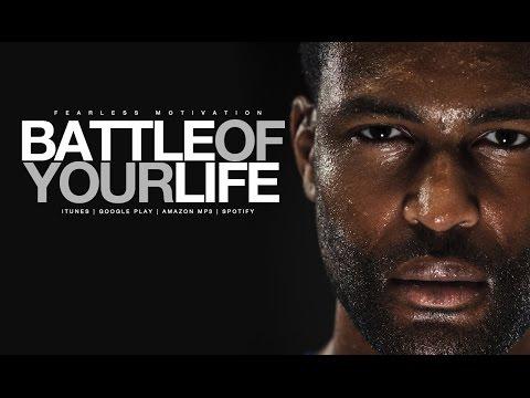 Battle Of Your Life (Motivational Video) Ft. Jones 2.0