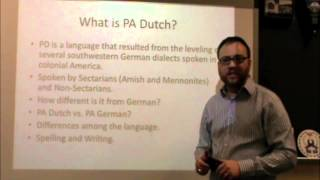 PA Dutch 101: Video 1 - An Introduction.m4v