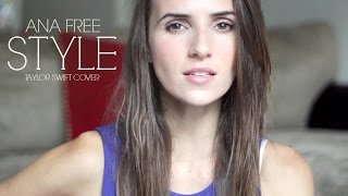 Style - Taylor Swift cover by Ana Free