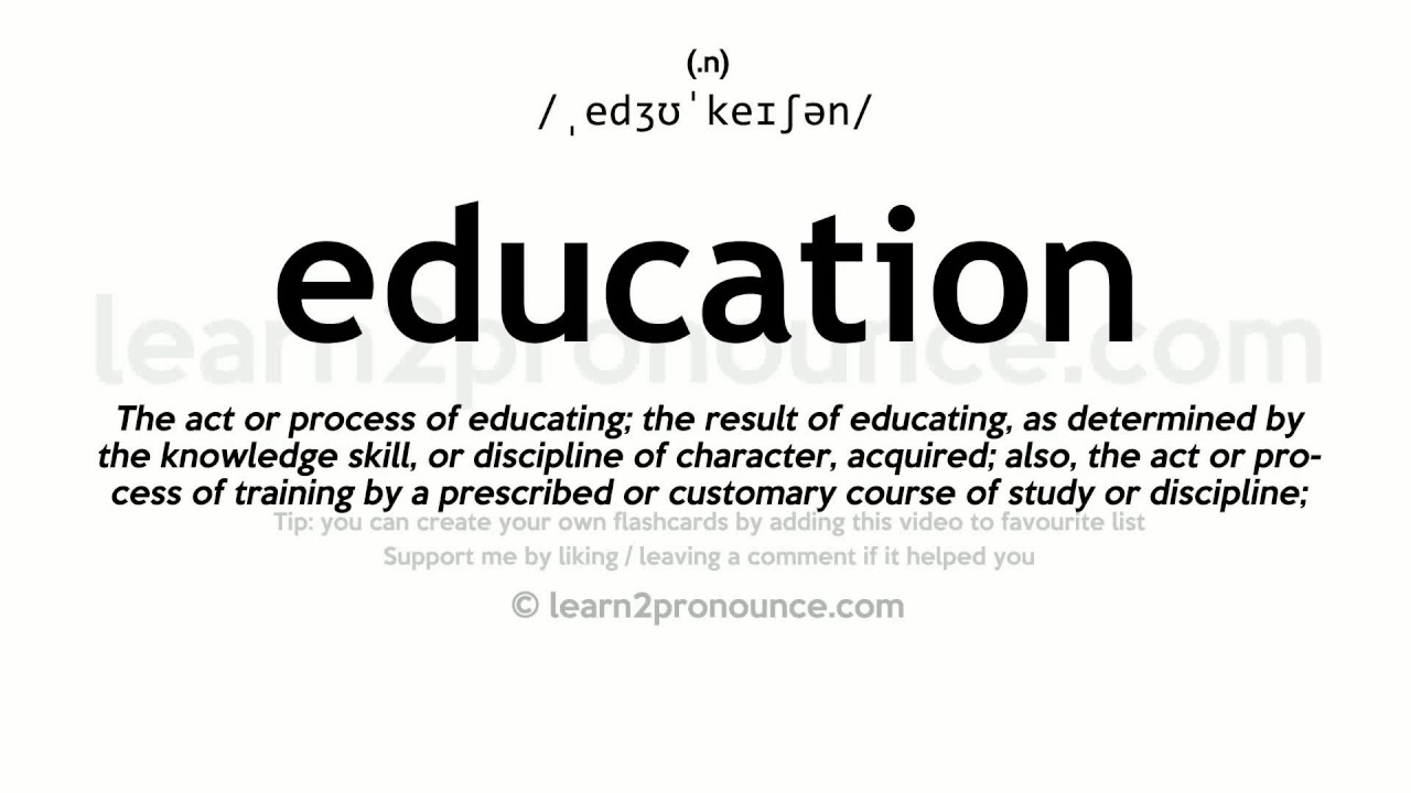 Education pronunciation and definition - YouTube