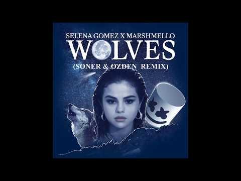 Selena Gomez & Marshmello - Wolves (Soner & Ozden Remix)