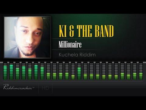 KI & The Band - Millionaire (Kuchela Riddim) [Soca 2017] [HD]