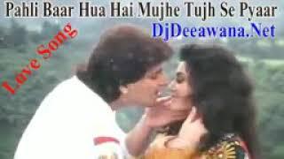 Ha Pehli Baar Hua Hai Mujhe Tumse Pyar Hua Hai DJ song